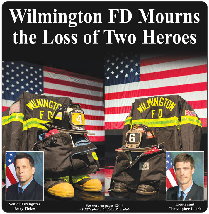 Delaware Remembers Lt. Christopher Leach and Senior Firefighter Jerry Fickes, Jr.